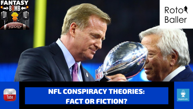 Fantasy Bomb Podcast: NFL Conspiracy Theories | RotoBaller